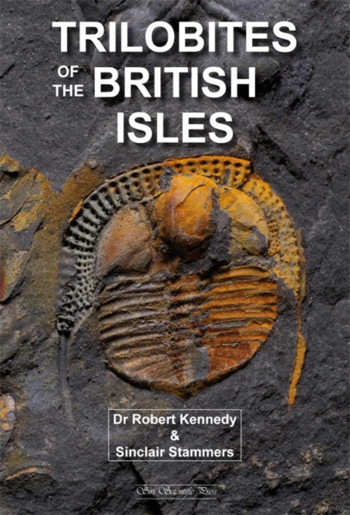 Trilobites of the British Isles by Robert Kennedy & Sinclair Stammers, 2018